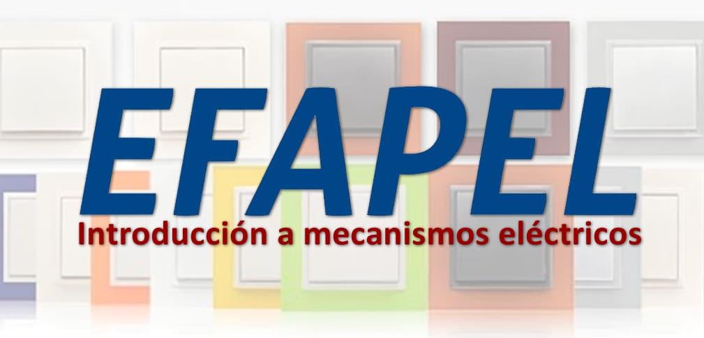 Mecanismos EFAPEL para telecomunicaciones, vivienda y electricidad en general